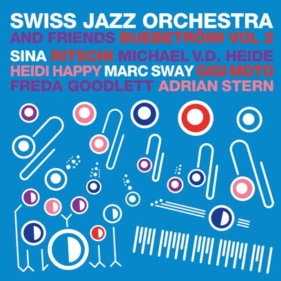 Swiss Jazz Orchestra - Buebetröim Vol. 2